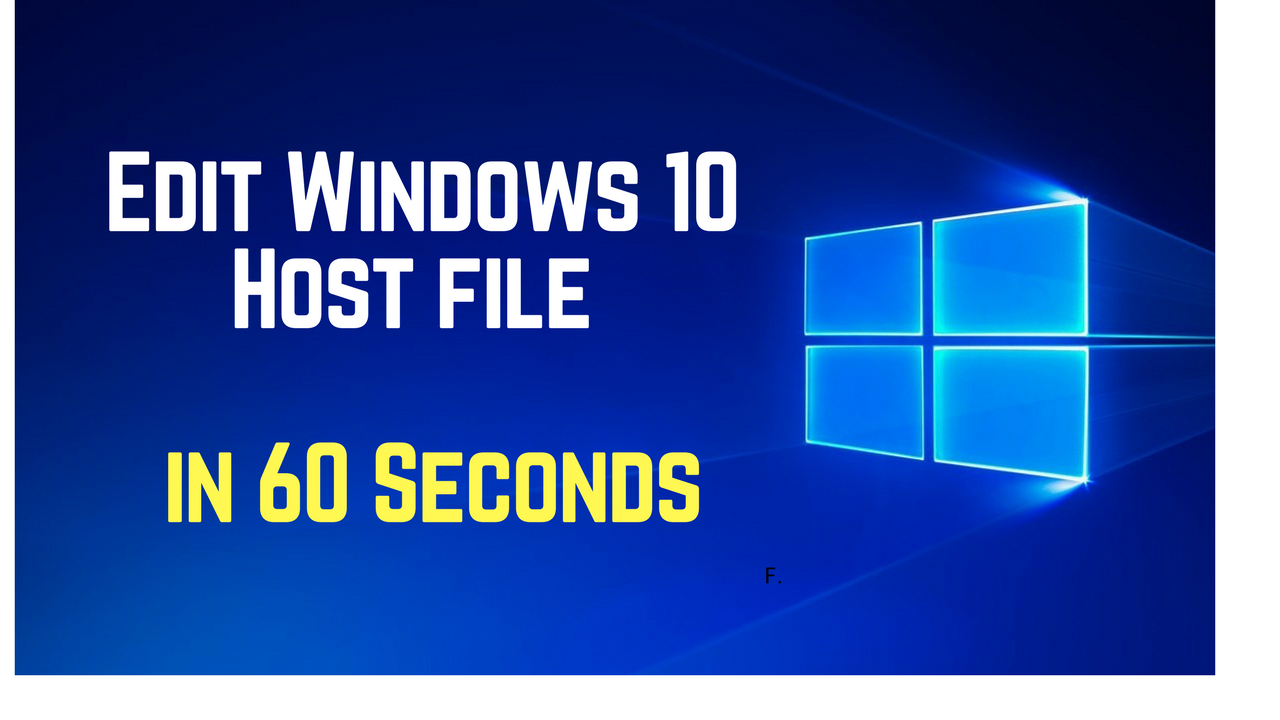 Video demonstrating how to quickly edit the Windows host file